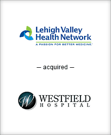 Image for BGL Advises Lehigh Valley Health Network in its Acquisition of Westfield Hospital Press Release