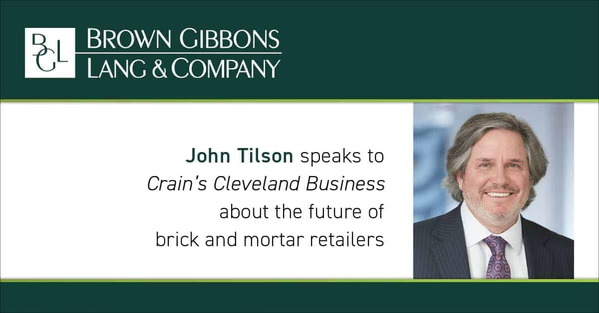 "Image for John R. Tilson quoted in Crain's Cleveland Business in ""A wild ride is in store for Northeast Ohio retailers"" Media Coverage"