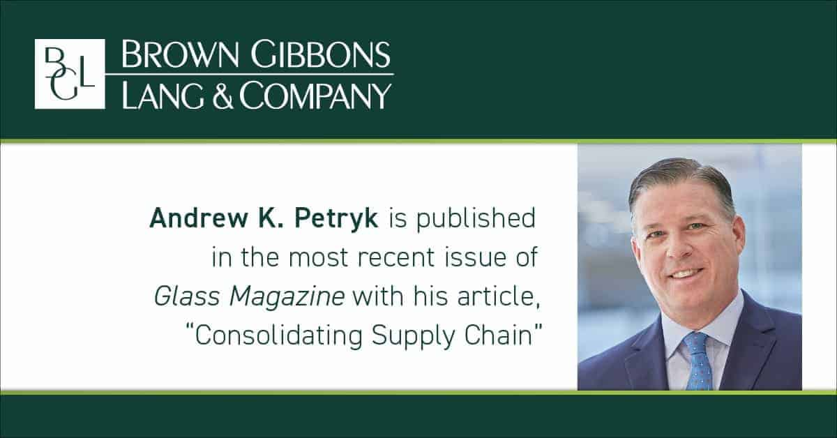"""Image for Andrew K. Petryk's article, """"Consolidating Supply Chain,"""" published in Glass Magazine Media Coverage"""