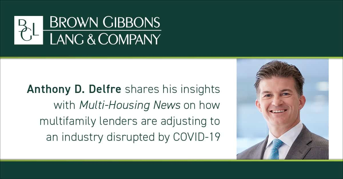 """Image for Anthony D. Delfre shares his insights with Multi-Housing News in, """"What Lenders Look for in New Loans: Q&A"""" Media Coverage"""