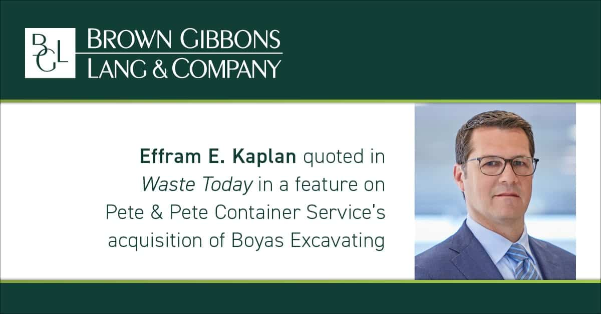 """Image for Effram E. Kaplan quoted in, """"Pete & Pete talks Boyas Excavating acquisition, company growth,"""" Waste Today Magazine Media Coverage"""